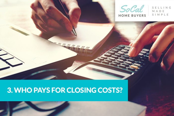 Who pays for closing costs?